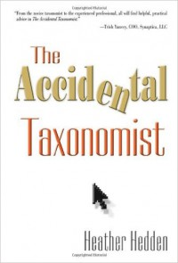 The Accidental Taxonomist by Heather Hedden