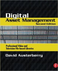 Digital Asset Management by David Austerberry